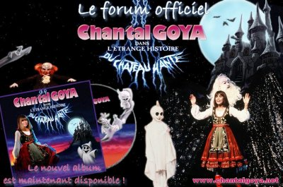 ".:! ""Le Forum OFFICIEL de Chantal Goya"" !:."